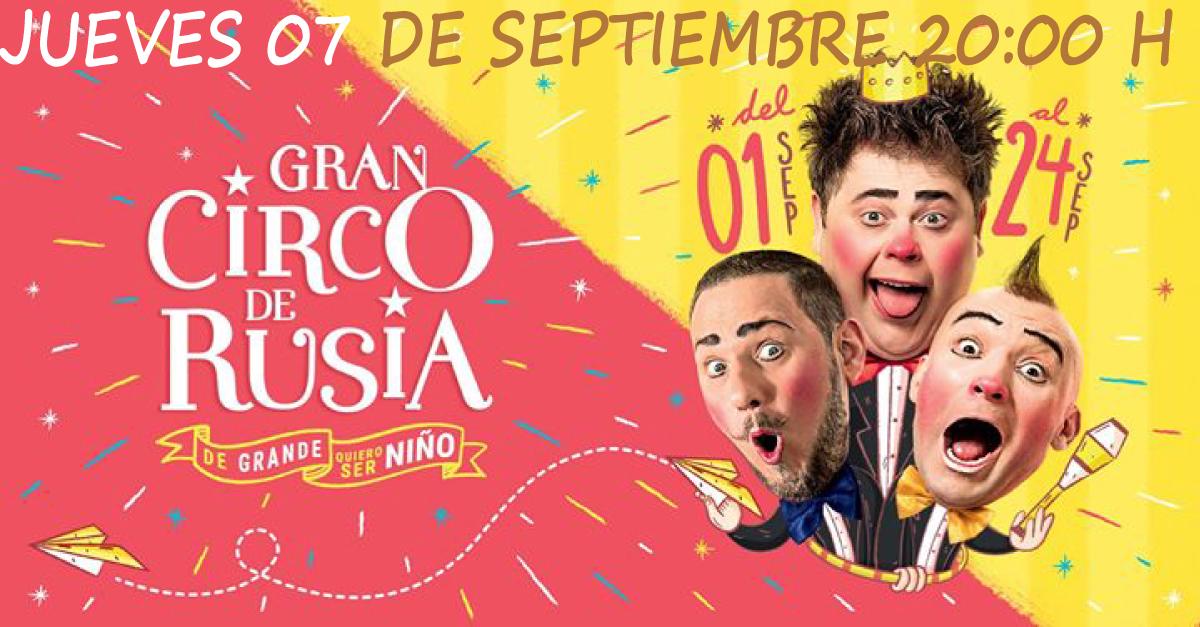 Gran Circo de Rusia (jueves 07/09/2017 20H00)