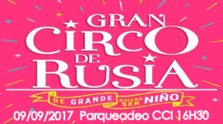Gran Circo de Rusia (Sabado 09/09/2017 16H30)