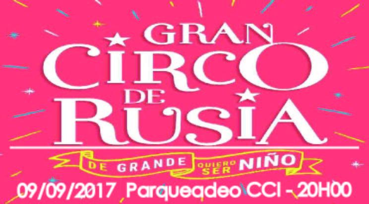 Gran Circo de Rusia (Sabado 09/09/2017 20H00)