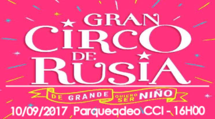 Gran Circo de Rusia (Domingo 10/09/2017 16H00)
