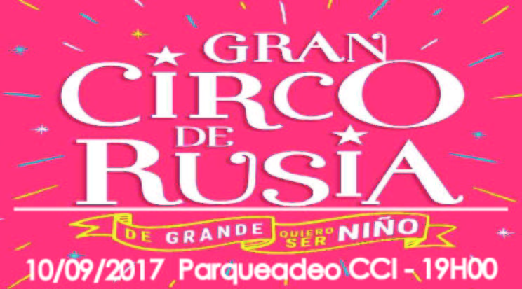 Gran Circo de Rusia (Domingo 10/09/2017 19H00)