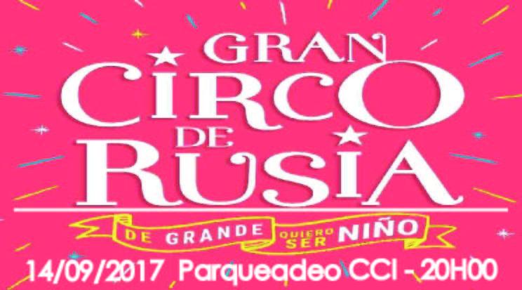 Gran Circo de Rusia (Jueves 14/09/2017 20H00)