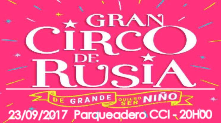 Gran Circo de Rusia (Sabado 23/09/2017 20H00)