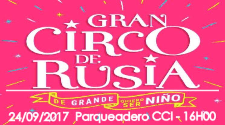Gran Circo de Rusia (Domingo 24/09/2017 16H00)